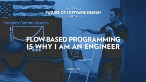 Flow-Based Programming is Why I am an Engineer